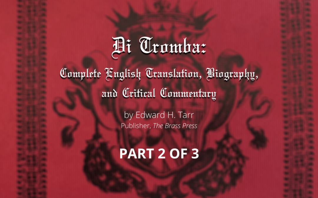 Di Tromba: A Complete English Translation, Biography, and Critical Commentary (Part 2 of 3)